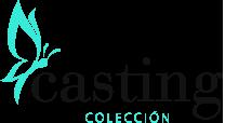 Casting Colección